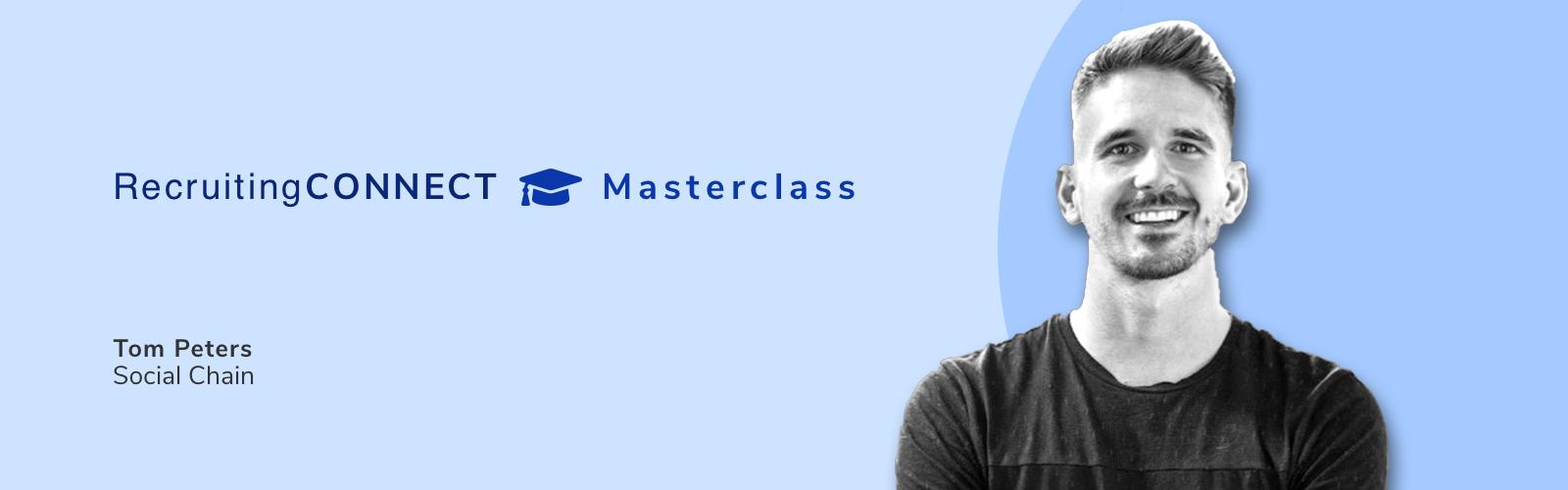 Talentry Webinar RecruitingCONNECT Masterclass Tom Peters