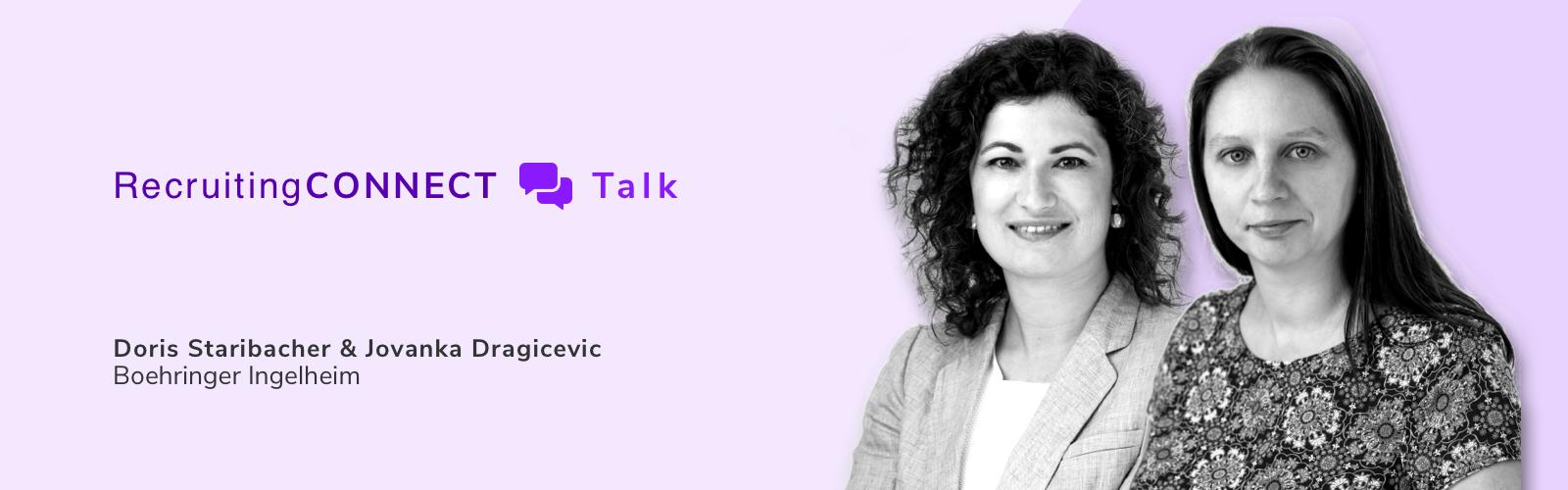 Talentry Webinar RecruitingCONNECT Talk Doris Staribacher Jovanka Dragicevic Boehringer Inhelheim