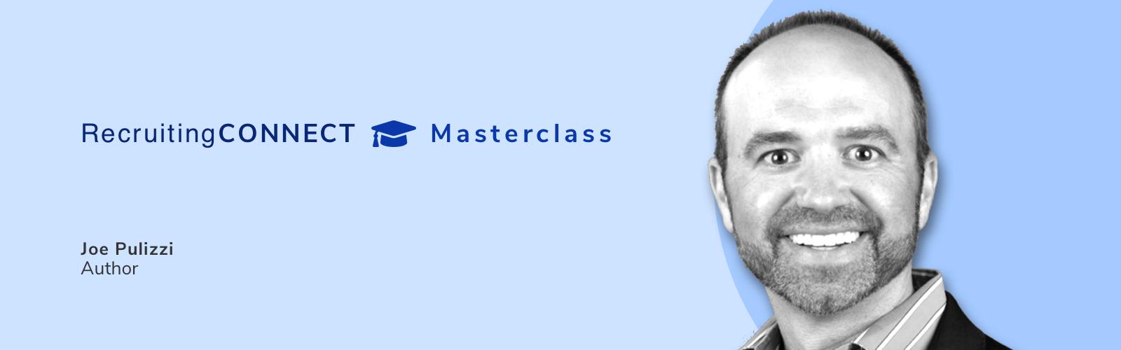 Talentry RecruitingCONNECT Masterclass Joe Pulizzi