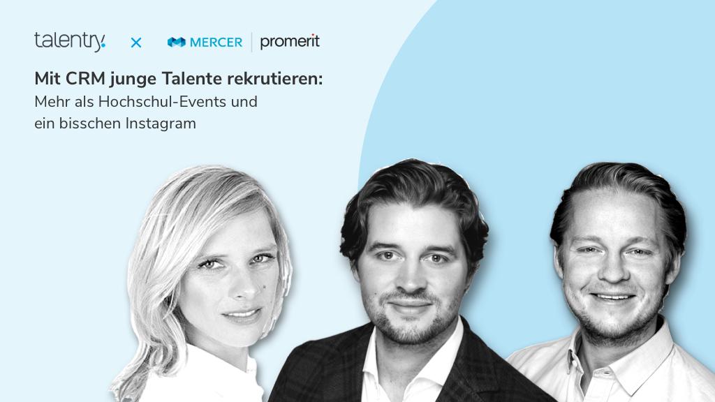 Talentry Partner Webinar with Mercer | Promerit: Mit CRM junge Talente rekrutieren