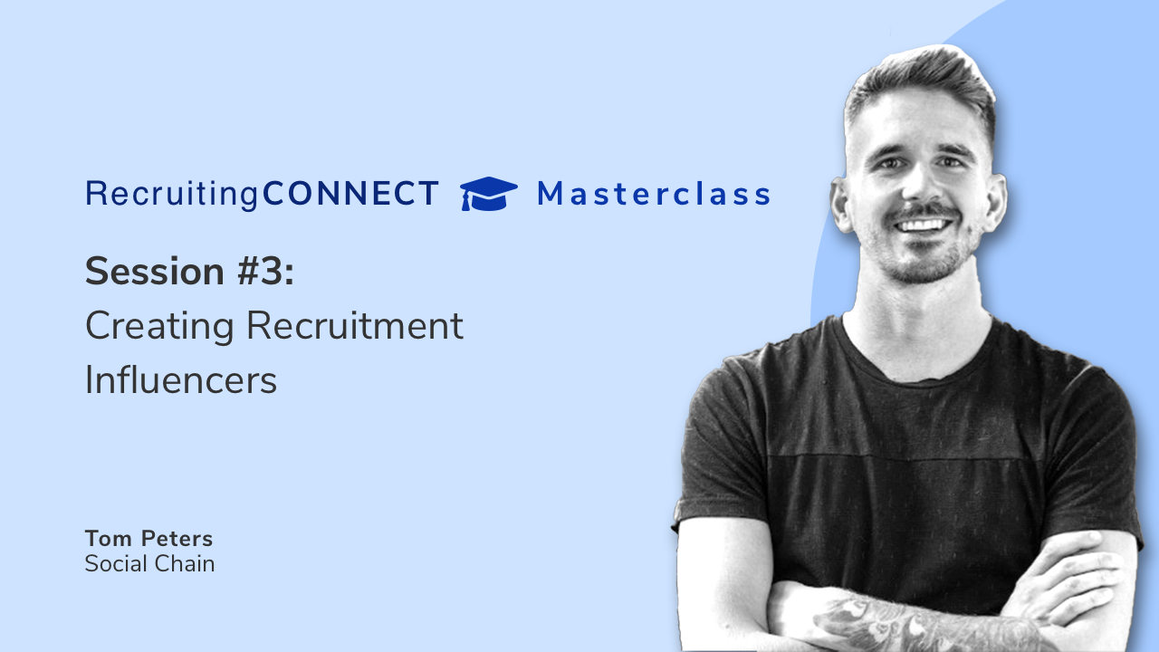 Talentry Masterclass with Tom Peters, Social Chain: Creating Recruitment Influencers