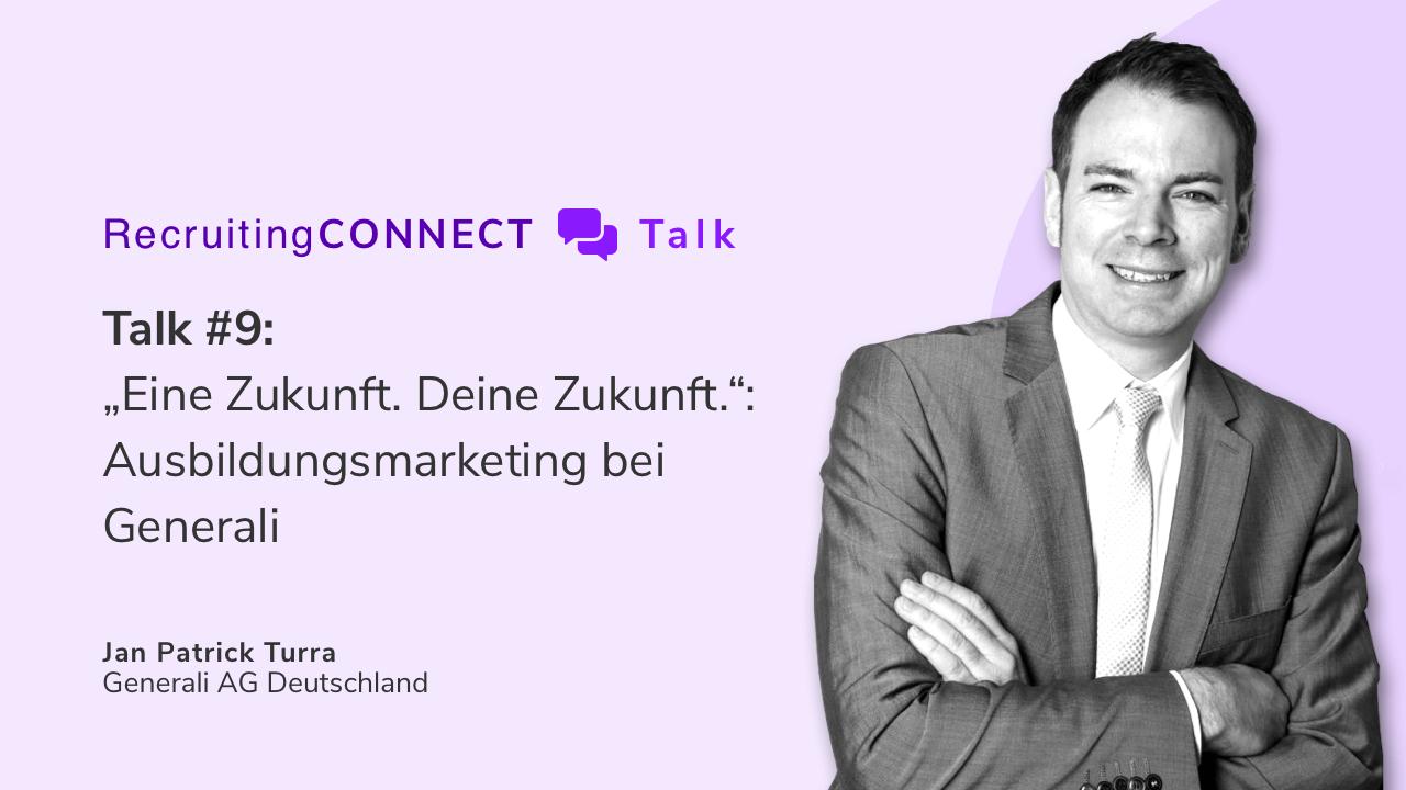 Talentry Webinar with Jan Patrick Turra, Generali AG Deutschland: Ausbildungsmarketing
