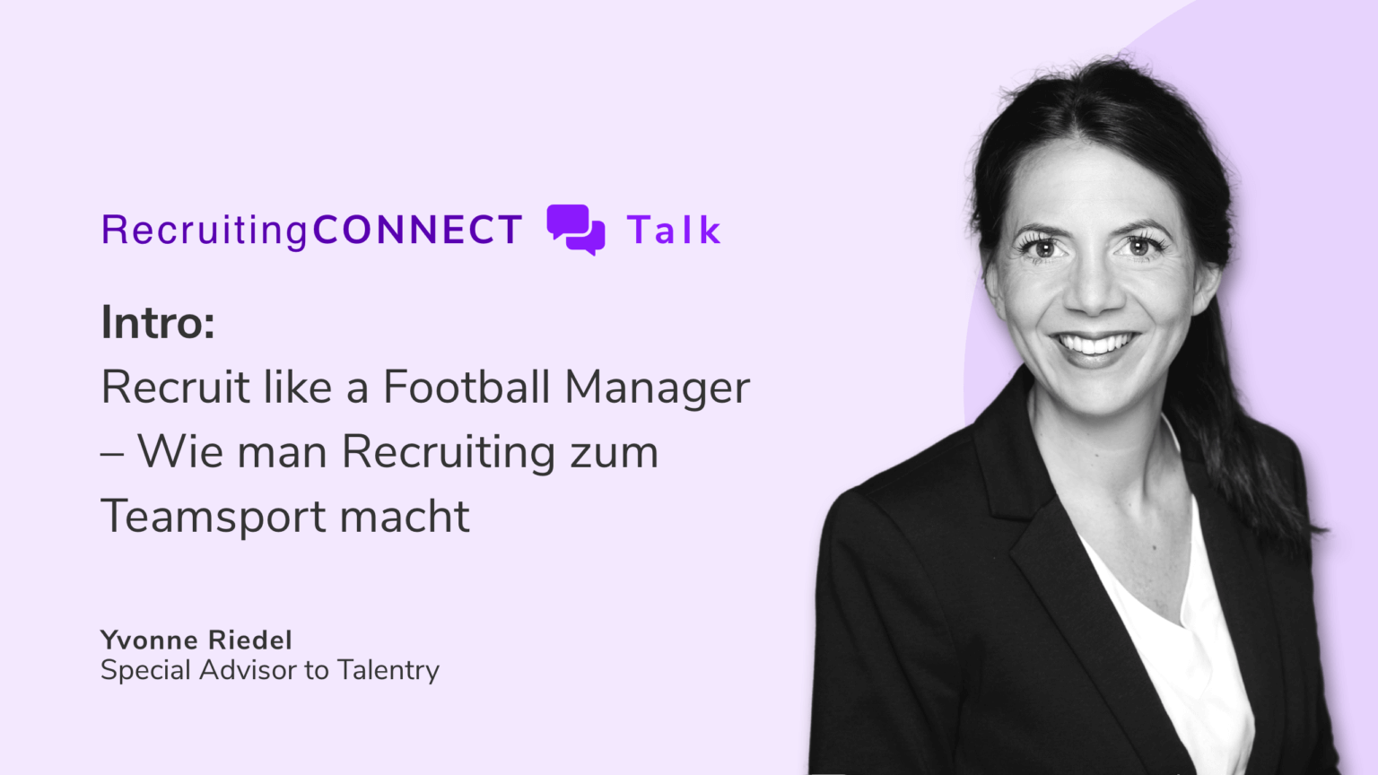 Talentry Webinar with Yvonne Riedel: Recruit like a Football Manager