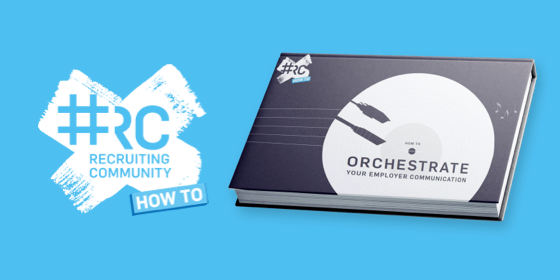 Whitepaper: #RC How To Orchestrate Your Employer Communication